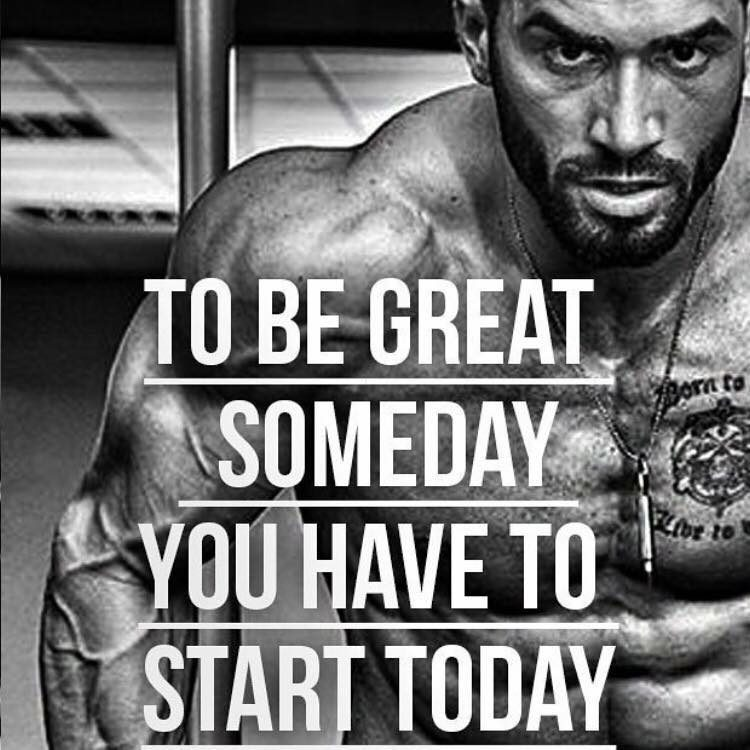 To be great someday you have to start today