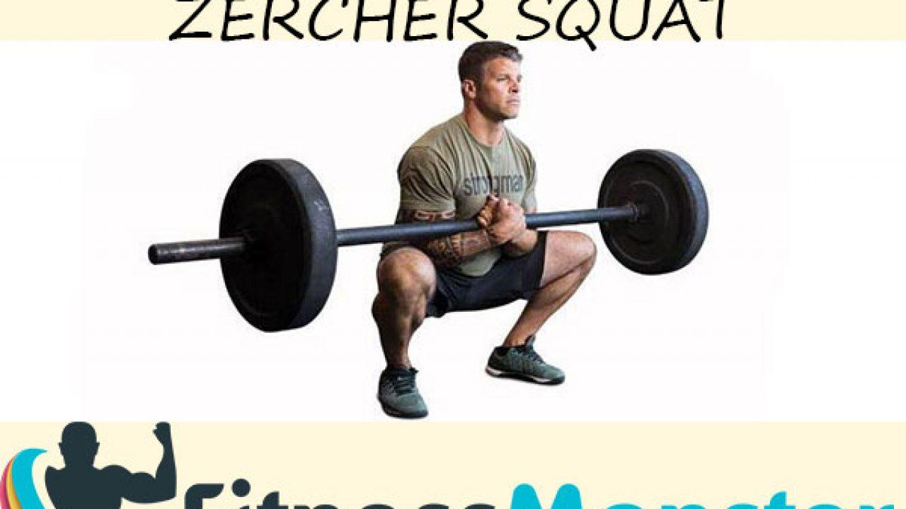 How To Do Zercher Squat Barbell Zercher Squat Benefits