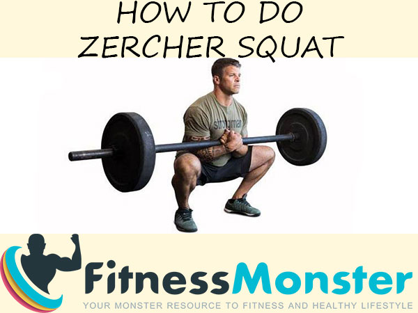 What is Zercher Squat and how to do it?