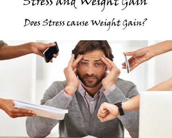 Stress and Weight Gain - Does Stress cause Weight Gain?