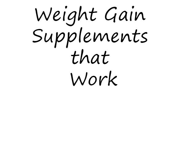 Effective Weight Gain Supplements that Work